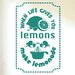 Cut It Out Wall Stickers When Life Gives You Lemons Make Lemonade Wall Sticker