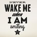 Cut It Out Wall Stickers Never Wake Me When I Am Smiling Wall Sticker
