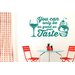 Cut It Out Wall Stickers You Can Only Be As Good As Your Taste Wall Sticker