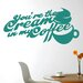 Cut It Out Wall Stickers Youre The Cream In My Coffee Wall Sticker