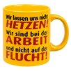 Waechtersbach Germany Nicht hetzen Mug