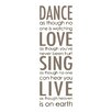 WallPops! Home Decor Line Dance Love Sing Quote Wall Decal