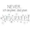 WallPops! Wall Art Kit Dull Your Sparkle Quote Wall Decal