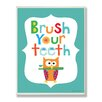Stupell Industries The Kids Room Blue Brush Your Teeth Owl Wall Plaque