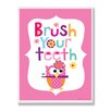 Stupell Industries The Kids Room Pink Brush Your Teeth Owl Wall Plaque