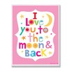 Stupell Industries The Kids Room Pink I Love You To The Moon and Back Wall Plaque