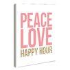 Stupell Industries lulusimonSTUDIO Peace Love Happy Hour Textual Art