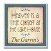 """Stupell Industries Personalized Lake House """"Heaven is a little closer at the lake house."""" by Janet White Textual Art Plaque"""