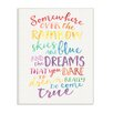 Stupell Industries The Kids Room Somewhere Over the Rainbow Watercolors Wall Plaque