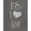 Secretly Designed P.S. I Love You Textual Art Paper Print