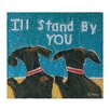 "Creative Co-Op Gallery ""I'll Stand by You"" Painting Print"