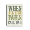 Artehouse LLC Call Dad Wood Sign