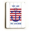 Artehouse LLC You Are My Anchor Wood Sign