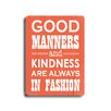 Artehouse LLC 'Good Manners' Wood Sign