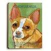 Artehouse LLC Chihuahua Wood Sign