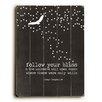 Artehouse LLC Follow Your Bliss Wood Sign
