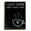 Artehouse LLC I Love Coffee by Cheryl Overton Textual Art Plaque