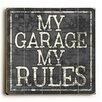 Artehouse LLC My Garage My Rules Wall Décor