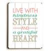Artehouse LLC Live With Kindness Wall Decor