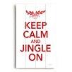 Artehouse LLC Keep Calm and Jingle On Wall Décor