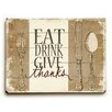 Artehouse LLC Eat Drink Give Thanks Wall Décor
