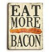 Artehouse LLC Eat More Bacon Wall Décor