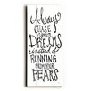 Artehouse LLC Always Chase Your Dreams Wall Décor