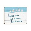 Artehouse LLC Let It Snow, Let It Snow Textual Art