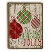 Artehouse LLC Season to Be Jolly Wooden Wall Décor