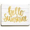 Artehouse LLC 'Hello Sunshine' Textual Art on Plaque