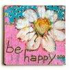 Artehouse LLC 'Be Happy' by Blenda Tyvoll Painting Print
