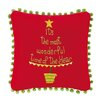 C & F Enterprises It's the Most...Embroidered Throw Pillow (Set of 2)