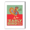 Americanflat Visual Philosophy The Early Bird Graphic Art on Canvas