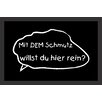 Akzente 'Mit dem Schmutz' ('With That Dirt') Deco Wash Doormat