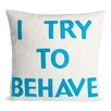 Alexandra Ferguson House Rules I Try To Behave Throw Pillow