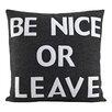 Alexandra Ferguson House Rules Be Nice or Leave Throw Pillow