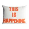 Alexandra Ferguson Zen Master This is Happening Throw Pillow