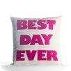 Alexandra Ferguson Best Day Ever Outdoor Throw Pillow