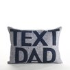 "Alexandra Ferguson ""Text Dad"" Boudoir Pillow"