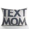 "Alexandra Ferguson ""Text Mom"" Boudoir Pillow"
