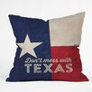 DENY Designs Anderson Design Group Don't Mess with Texas Flag Throw Pillow