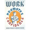 Buyenlarge Work Promotes Confidence by WPA Vintage Advertisement