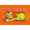 Buyenlarge 'Roll Over Cat' Vintage Advertisement