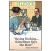 Buyenlarge 'Silence: Saying Nothing Sometimes says Most' by Wilbur Pierce Vintage Advertisement