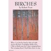 Buyenlarge 'Birches' by Robert Frost  Graphic Art