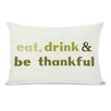One Bella Casa Eat Drink Be Thankful Leaves Lumbar Pillow