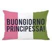 """One Bella Casa """"Buongiorno Principessa"""" Lumbar Pillow"""