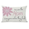 One Bella Casa The Mom Everyone Wishes They Had Lumbar Pillow
