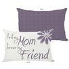 One Bella Casa First Mom Forever Friend Lumbar Pillow