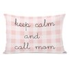 One Bella Casa Keep Calm and Call Mom Lumbar Pillow